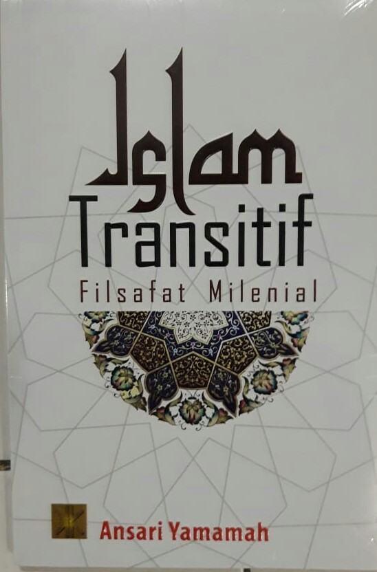 Islam Transitif, Membuka Cakrawala Sempit
