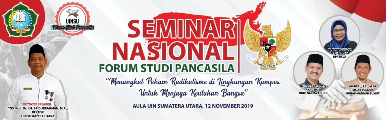 Forum Studi Pancasila UINSU, Gelar Seminar Menangkal Radikalisme
