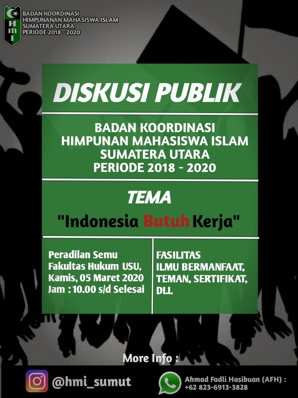 """Badko HMI Sumut, Akan Gelar Diskusi """"Indonesia Butuh Kerja"""""""