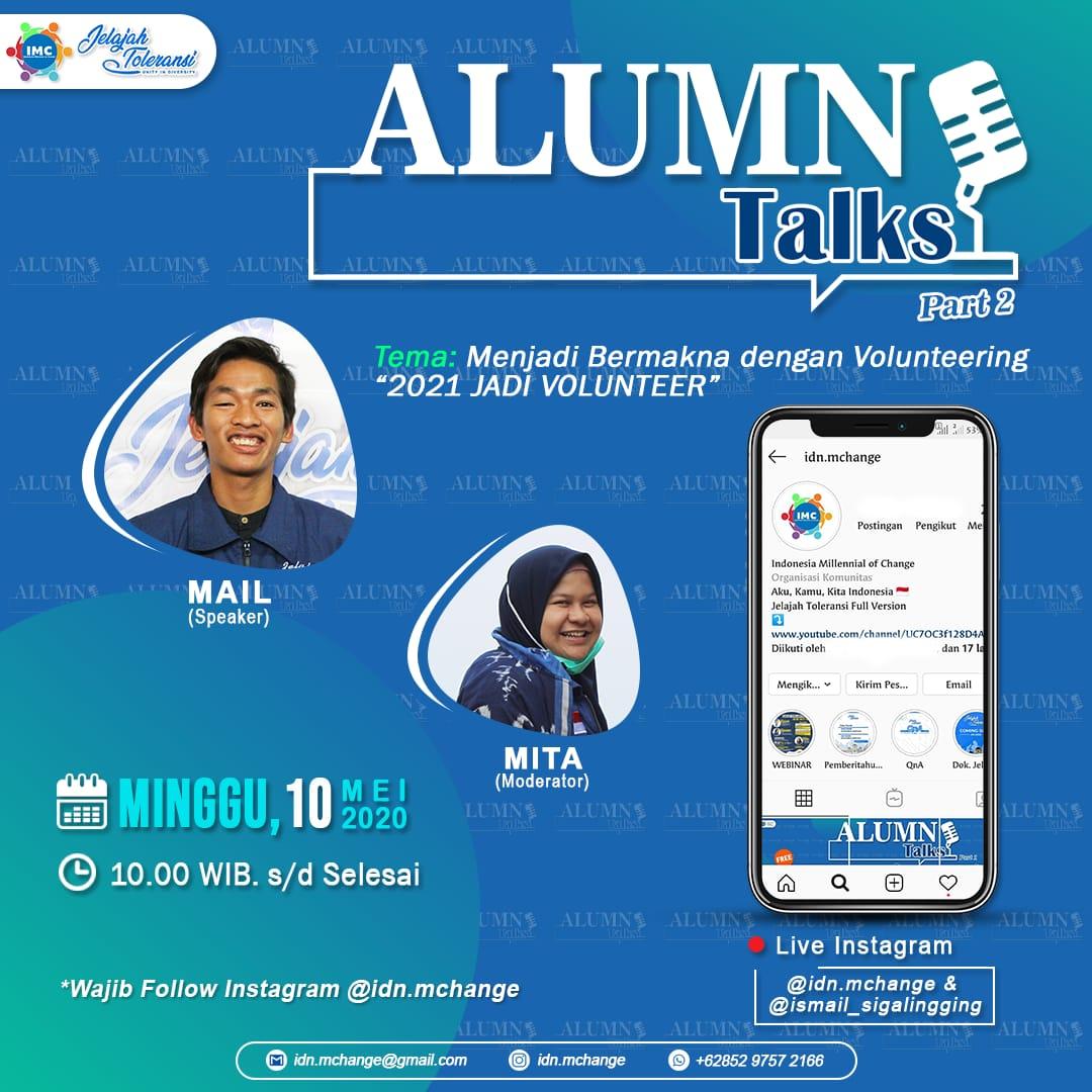 Alumni Talks Part 2, Menjadi Bermakna dengan Volunteering 2021 Jadi Volunteer