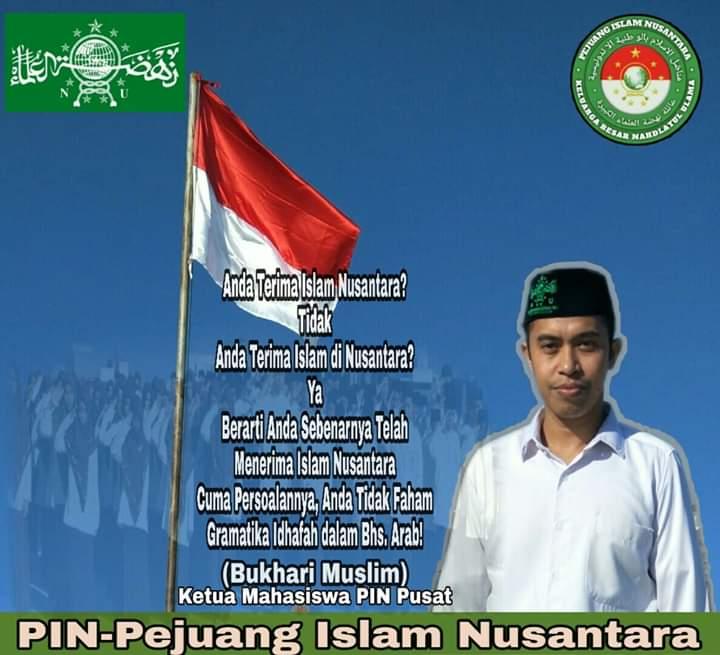 Mahasiswa PIN Pusat, Islam Nusantara