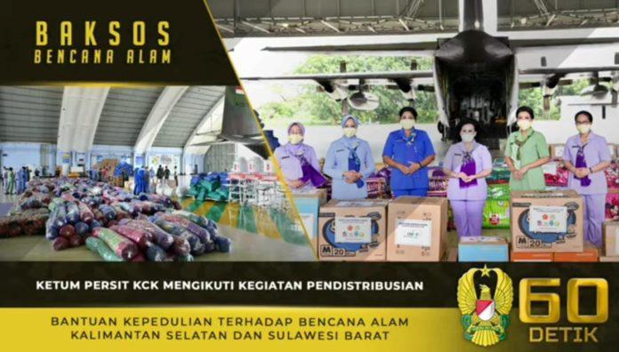 Ketum Persit KCK, Mengikuti Pendistribusian Bantuan Terhadap Korban Bencana Alam Sulbar dan Kalsel